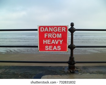 Danger From Heavy Seas warning sign