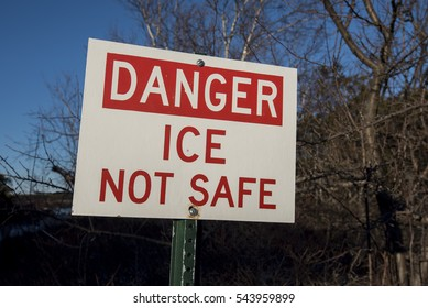 Danger Ice Not Safe sign at Sam's Point Area Minnewaska State Park New York