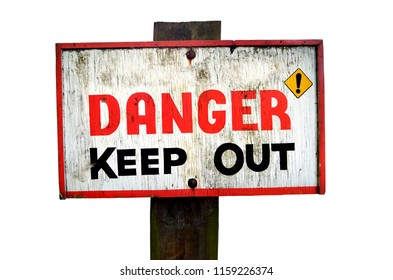 Danger keep out wooden sign panel isolated on a white background. Copy space