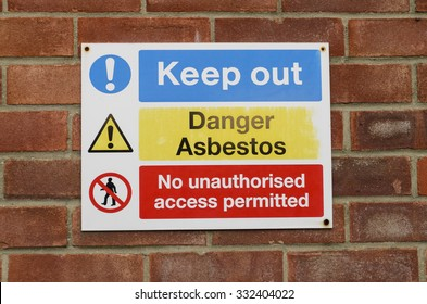A danger sign for asbestos hazard keep out, England UK.