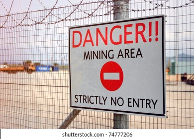 Danger Sign, Mining area
