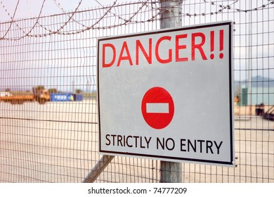 Danger sign, no entry