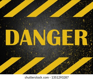 DANGER warning sign word text painted over concrete wall background. Concept image for caution dangerous areas.