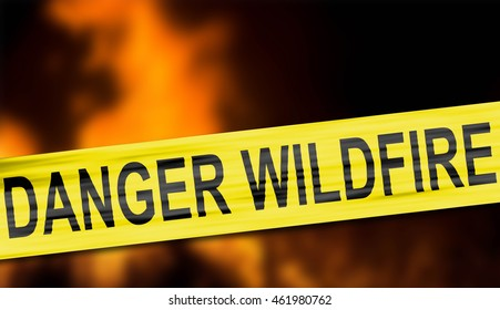 """""""Danger wildfire"""" cordon tape with flames"""