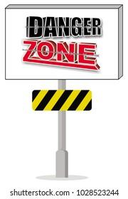 danger zone singn on the white backround