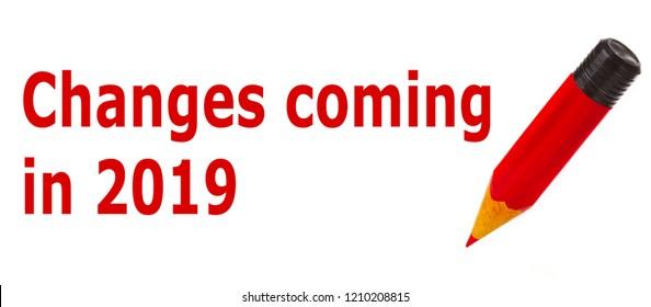 Das ändert sich 2019 - German Language means - Changes coming in 2019. Symbol Concept.