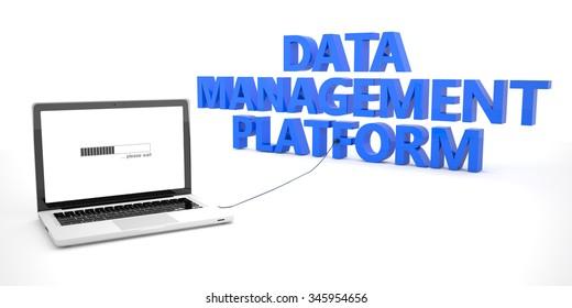 Data Management Platform - laptop notebook computer connected to a word on white background. 3d render illustration.