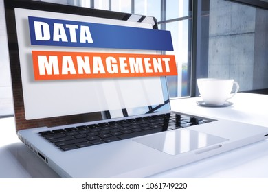 Data Management text on modern laptop screen in office environment. 3D render illustration business text concept.