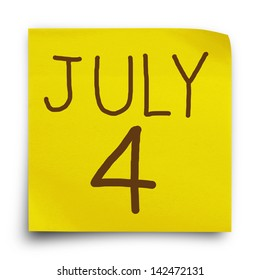 Date July 4 on yellow sticker paper note,
