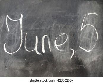 Date June 5 on the black chalkboard