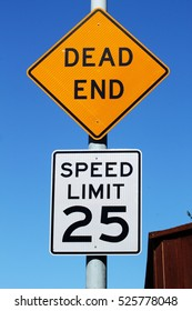 Dead End With Speed Sign