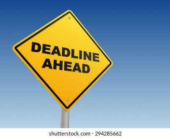 deadline ahead sign