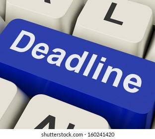 Deadline Key On Keyboard Meaning Target Date Target Time Or Finish Date