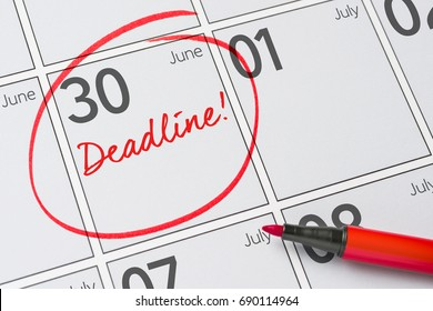 Deadline written on a calendar - June 30