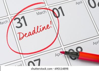 Deadline written on a calendar - March 31