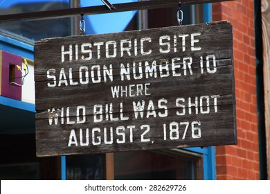 DEADWOOD, SOUTH DAKOTA - May 23, 2015 - Sign to commemorate where Wild Bill Hickok was shot and killed