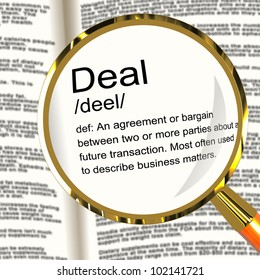 Deal Definition Magnifier Shows Agreement Bargain Or Partnership