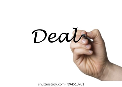 Deal written by a hand isolated on white background
