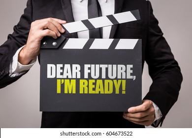 Dear Future, Im Ready!