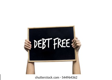 Debt Free Blackboard isolated on white background