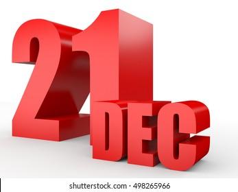 December 21. Text on white background. 3d illustration.