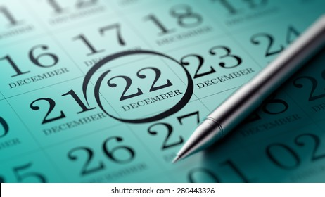 December 22 written on a calendar to remind you an important appointment.