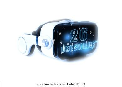 december 26th. Day 26 of month,calendar date month and day glows on virtual reality helmet or VR glasses. Virtual technologies, future, 3D reality, virtual calendar. Planning. Time management. Set of