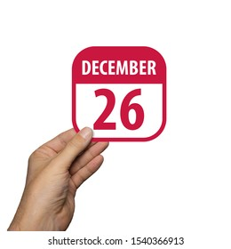 december 26th. Day 26 of month,hand hold simple calendar icon with date on white background. Planning. Time management. Set of calendar icons for web design. winter month, day of the year concept