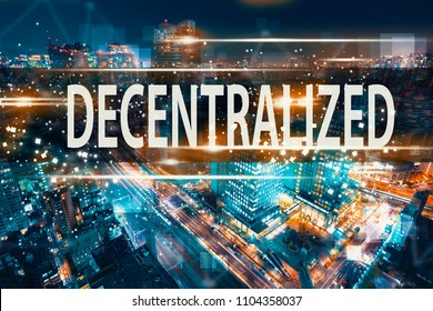 Decentralized with aerial view of Tokyo, Japan at night