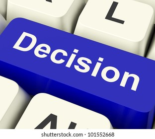 Decision Computer Key Represents Uncertainty And Making Decisions Online