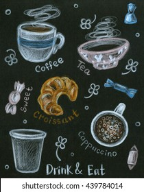 Decorative chalkboard for cafe or shop. Color pencil drawn food and drinks. Cups with tea and coffee, sweets and croissant