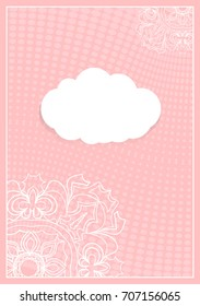 Decorative Postcard Template with Elements of Lace Flower Pattern, Paper Clouds for Text, Background Ornaments from Circles.   illustration. Pink color. For Design Invitations, Postcards