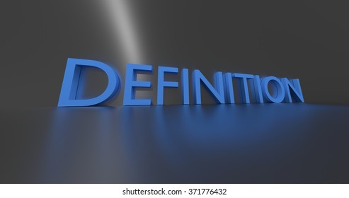 Definition concept word - blue text on grey background.