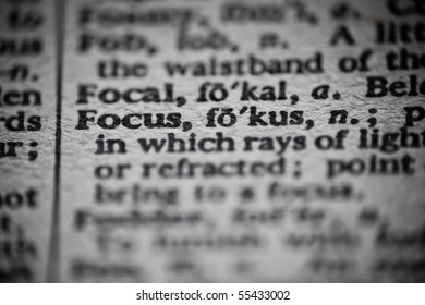 The definition of Focus is focused upon in an old dictionary.