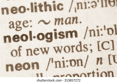 Definition of word neologism in dictionary