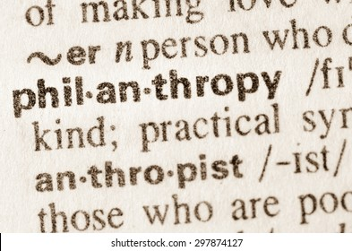 Definition of word philantrophy  in dictionary