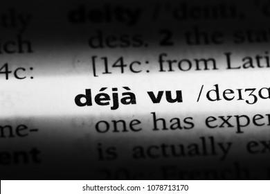 deja vu word in a dictionary. deja vu concept