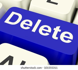 Delete Key In Blue To Erase Trash Or Garbage