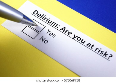 Delirium: are you at risk? Yes