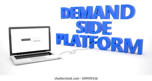 Demand Side Platform - laptop notebook computer connected to a word on white background. 3d render illustration.
