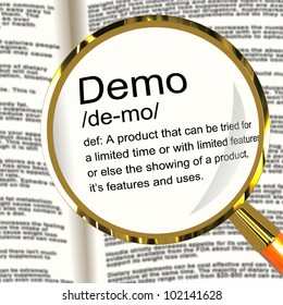Demo Definition Magnifier Shows Demonstration Of Software Application Or Product