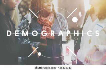 Demographics Demography Population Society People Concept