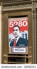 Denver - August 25: Democratic National Convention, Barack Obama poster on downtown door.