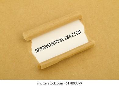 DEPARTMENTALIZATION word written under torn paper.