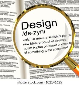 Design Definition Magnifier Shows Sketch Plan Artwork Or Graphic