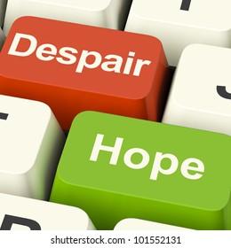 Despair Or Hope Computer Keys Shows Hopeful or Hopeless