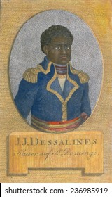 Dessalines declared the independence of Haiti on January 1, 1804 and assumed Haitian leadership until his assassination in 1806. 1806 engraving with modern color.
