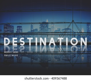 Destination Direction Place Travel Location Concept