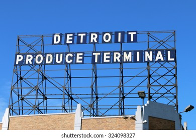 DETROIT, MI-OCTOBER, 2016:  Sign on the building for the Detroit Produce Terminal.  Formerly a railroad station, the DPT has been in business since 1906 and is a wholesale produce broker.