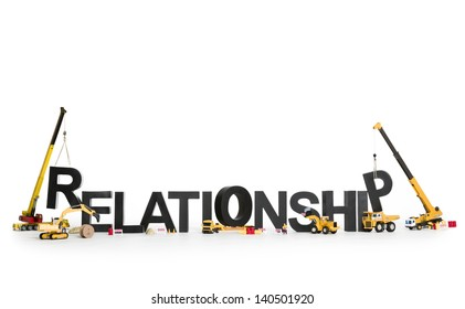 Developing relationship concept: Construction machines building up with letters the word relationship, isolated on white background.
